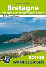 Rother Wandelgidsen Bretagne - Thomas Rettstatt (ISBN 9789038926353)