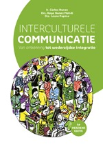 Interculturele communicatie - Carlos Nunez, Raya Nunez-Mahdi, Laura Popma (ISBN 9789023255536)
