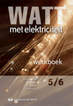 Watt met elektriciteit 5/6 - geïntegreerd werkboek (+ cd-rom) - de Donder (ISBN 9789045512365)