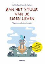 Aan het stuur van je eigen leven - Nancy De Vogelaere, Elke Wambacq (ISBN 9789492011831)