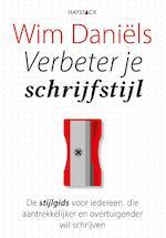 Verbeter je schrijfstijl - Wim Daniëls (ISBN 9789461262486)
