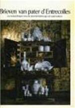 Brieven van pater d'Entrecolles en mededelingen over de porseleinfabricage uit oude boeken. - D.F. Lunsingh Scheurleer (ISBN 9789064695506)