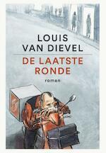 De laatste ronde - Louis van Dievel (ISBN 9789460015977)