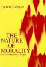 The Nature of Morality - Gilbert Harman (ISBN 9780195021431)
