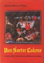 Van Soeter Cokene - Johanna Maria Van Winter (ISBN 9789022842911)