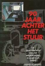 Negentig jaar achter het stuur - Hans Kuipers (ISBN 9789061206750)