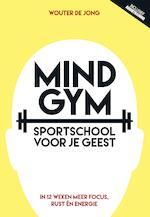 Mindgym - Wouter de Jong (ISBN 9789492493262)