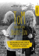 ToM: een kwestie van Bewust-Zijn - werkboek - Constance Th. W.M. Vissers, Marijcke Honée-van Zijll de Jong (ISBN 9789492398154)