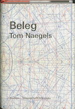 Beleg - Tom Naegels (ISBN 9789085420644)