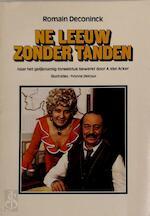 De leeuw zonder tanden - Romain Deconinck, A. van Acker, Yvonne Delcour, Rik Lanckrock (ISBN 9789031004201)