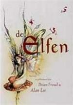 De elfen - Brian Froud, Amp, A. Lee, Amp, C.J. van Tilborch (ISBN 9789026964664)
