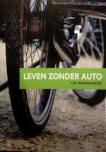 Leven zonder auto - Luc Vanheerentals (ISBN 9789491538025)