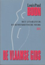 De Vlaamse gids. Het literatuur- en kunstkritische werk. 3. - Louis Paul Boon
