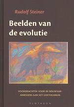 Beelden van de evolutie - Rudolf Steiner
