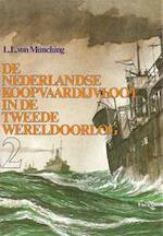 De Nederlandse koopvaardijvloot in de tweede wereldoorlog deel 2