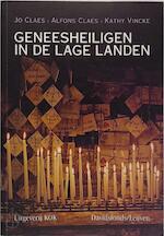 Geneesheiligen in de Lage Landen - Jo Claes, Alfons Claes (ISBN 9789080829084)