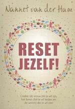 Reset Jezelf! - Nannet van der Ham (ISBN 9789082585971)