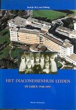 Het Diaconessenhuis Leiden - M. J. van Lieburg (ISBN 9789052351124)