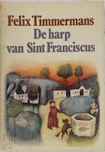 De harp van Sint Franciscus - Felix Timmermans