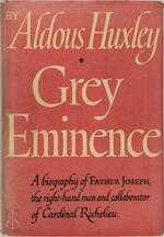 Grey Eminence [i.e. Father Joseph] - Aldous Huxley