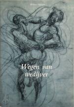 Wegen van wedijver - W. Dijkhuis (ISBN 9789071894473)