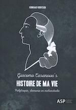 Giacomo Casanova's Histoire de ma Vie - Koenraad Verrycken (ISBN 9789057186868)