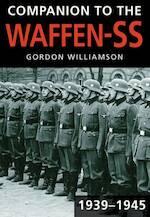 Companion to the Waffen-SS 1939-1945 - Gordon Williamson (ISBN 9780752457512)