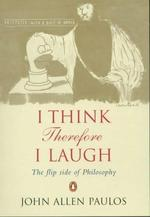 I Think, Therefore I Laugh - John Allen Paulos (ISBN 9780140295481)