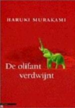 De olifant verdwijnt - Haruki Murakami