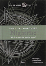 De Kracht van Vijf / 003 Nightrise - Anthony Horowitz (ISBN 9789050164993)