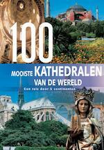100 mooiste kathedralen van de wereld