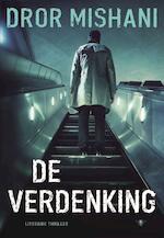 De verdenking - Dror Mishani (ISBN 9789085423782)