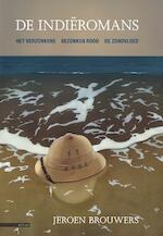 De Indiëromans - Jeroen Brouwers