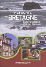 Het echte Bretagne - T. Zwijgers, T. Laan (ISBN 9789058265203)