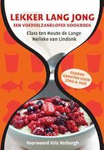 Lekker lang jong - Clara ten Houte de Lange, Nelleke van Lindonk (ISBN 9789082053708)