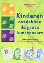 Kinderen ontdekken de grote kunstenaars - M.F. Kohl, K. Solga (ISBN 9789076771038)