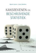 Kansrekenen en beschrijvende statistiek - Maarten Jansen, Gerda Claeskens (ISBN 9789033478048)