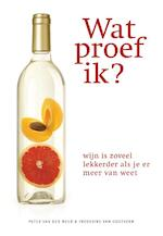 Wat proef ik? - Peter van der Meer, Frederike van Oostveen (ISBN 9789000323883)