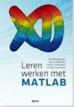 Leren werken met MATLAB - Karl Meerbergen, Nico Scheerlinck, Yvette Vanberghen, Nele Vermeulen (ISBN 9789033491535)