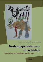 Gedragsproblemen in scholen - Kees van der Wolf, Tanja van Beukering (ISBN 9789033474989)