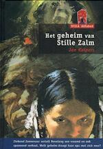 Het geheim van Stille Zalm - Jan Kuipers