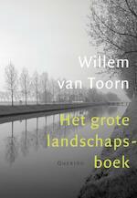 Het grote landschapsboek - Willem van Toorn (ISBN 9789021438993)