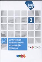 Verzorgen van mensen met een verstandelijke beperking - Lies van den Berg-Beerden, Karin van Dam, Kees Torenbeek, Giel Vaessen, Sietske Boer, Emmy Stark, Gerda Verhey, Gerda Verhey, Susan Hol (ISBN 9789006924329)