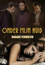 Onder mijn huid - Marijke Verhoeven (ISBN 9789089545442)