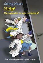 Help ! De meester is een vreetzak ! - Selma Noort (ISBN 9789075689600)