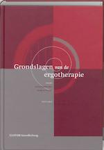 Grondslagen van de ergotherapie - Astrid Kinébanian, Amp, Mieke le Granse (ISBN 9789035228153)