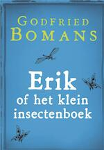 Erik of het klein insectenboek - Godfried Bomans (ISBN 9789460928390)