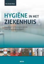 Hygiene in het ziekenhuis - Mia Vande Putte (ISBN 9789033493461)