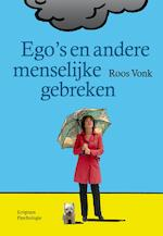 Ego's en andere menselijke gebreken - Roos Vonk (ISBN 9789055948192)