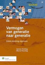 Vermogen van generatie naar generatie - Jos Oosting (ISBN 9789013125412)